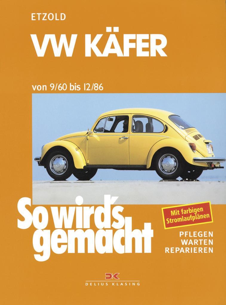 VW Käfer 9/60 bis 12/86 als eBook epub