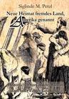 Neue Heimat fremdes Land, Amerika genannt - Historischer Auswanderer-Roman nach einer wahren Geschichte