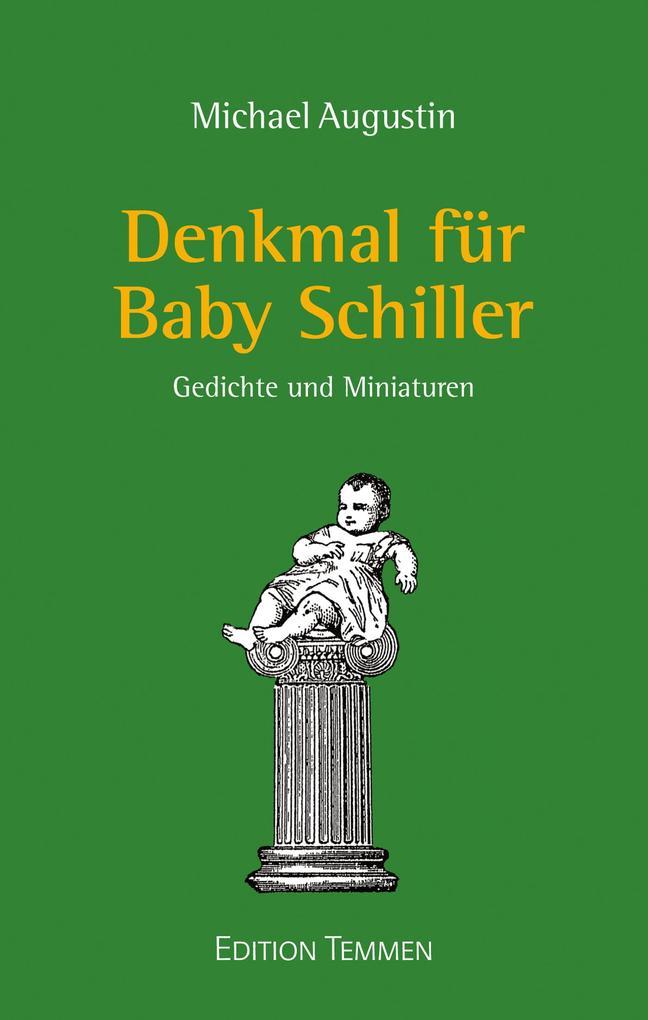Denkmal für Baby Schiller als eBook