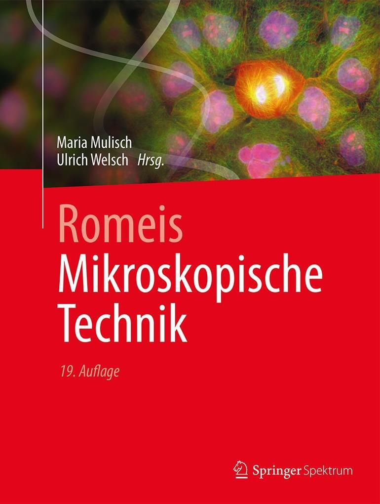 Romeis - Mikroskopische Technik als Buch (gebunden)