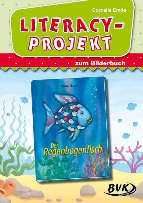 Literacy-Projekt zu Der Regenbogenfisch als Buch (kartoniert)