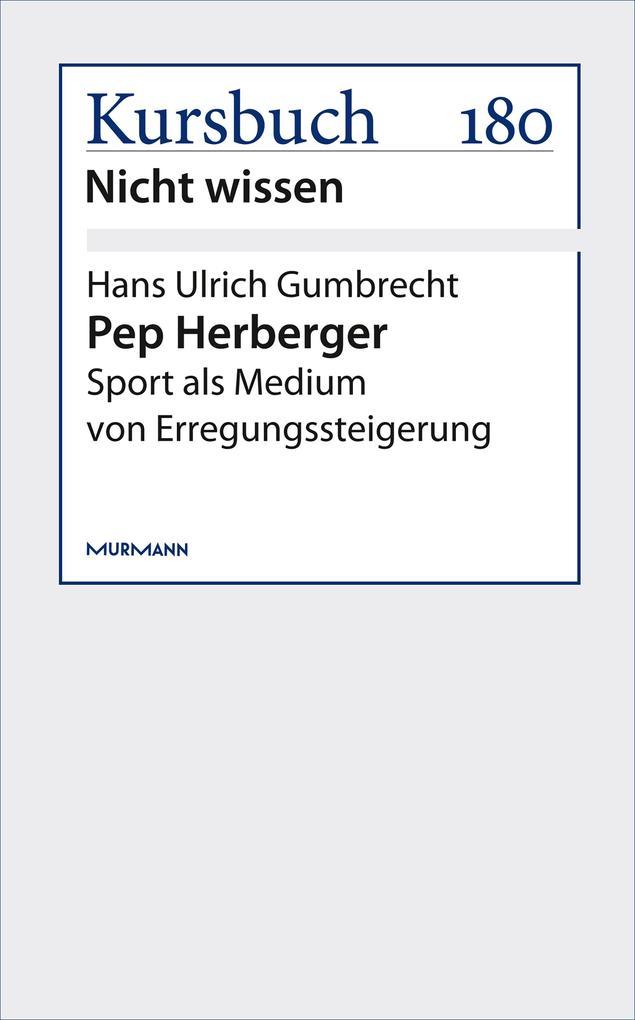 Pep Herberger als eBook epub