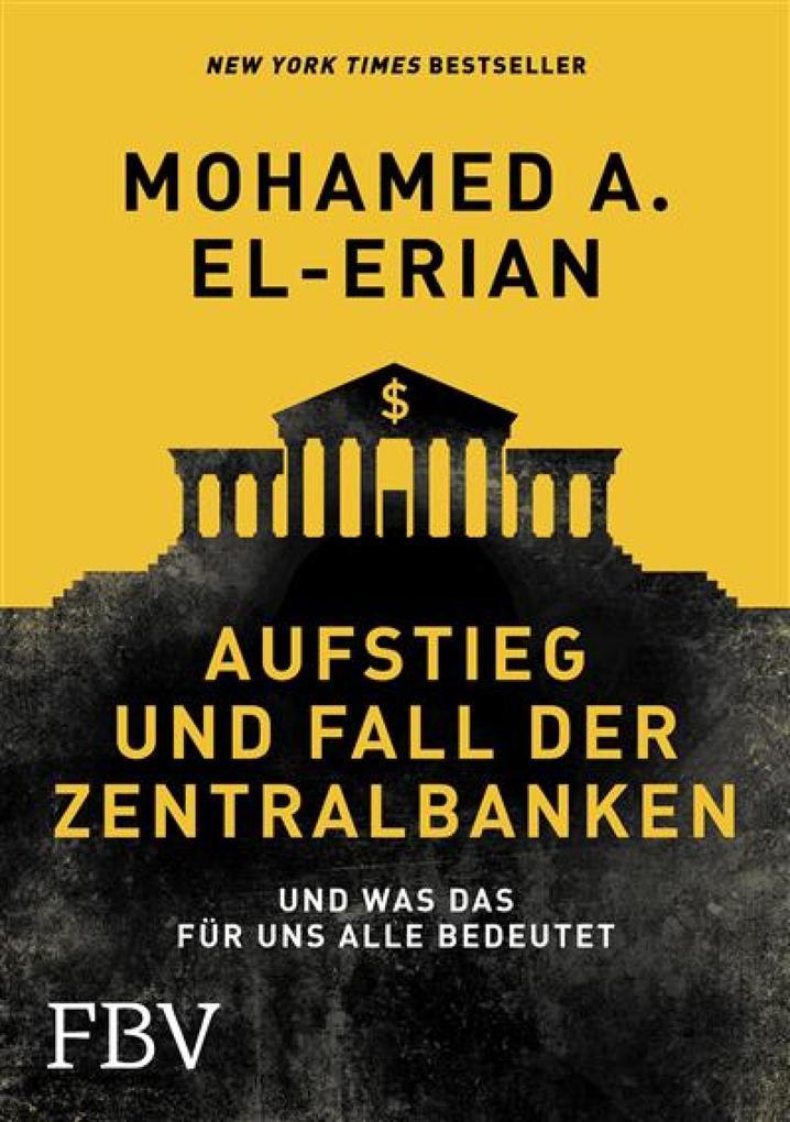 Aufstieg und Fall der Zentralbanken als eBook epub