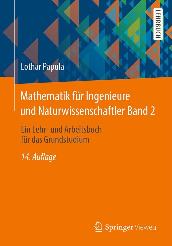 Mathematik für Ingenieure und Naturwissenschaftler 02 als Buch (kartoniert)