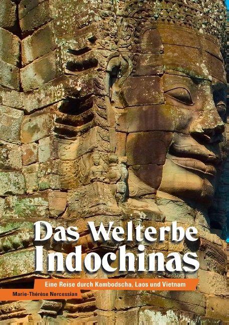 Das Welterbe Indochinas als Buch