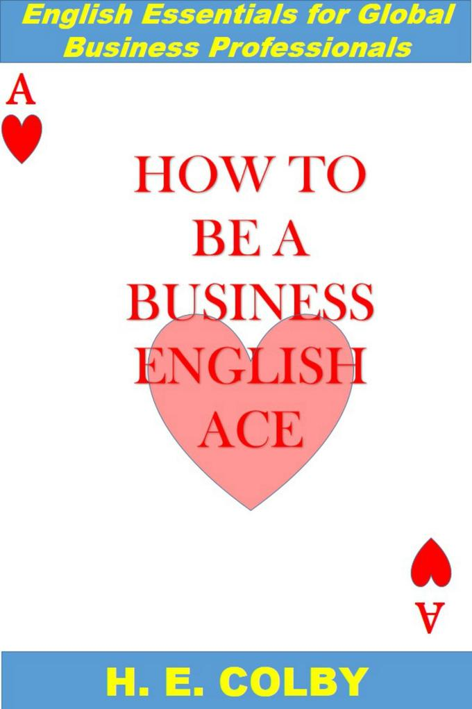 How to Be a Business English Ace als eBook