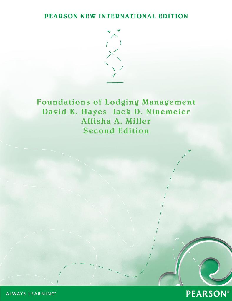 Foundations of Lodging Management: Pearson New International Edition als eBook pdf