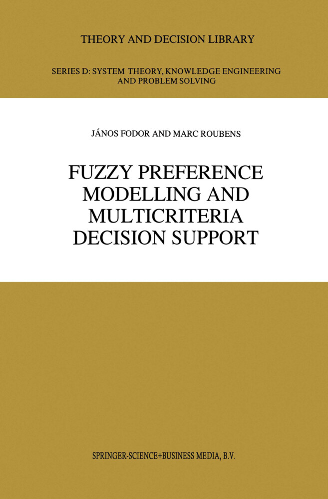 Fuzzy Preference Modelling and Multicriteria Decision Support als Buch (gebunden)