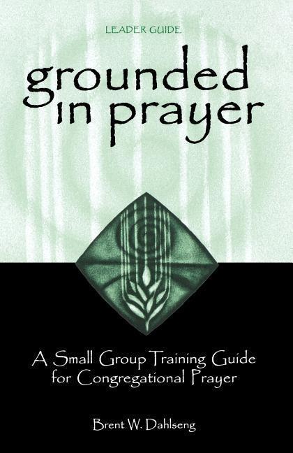 Grounded in Prayer Ldr als Taschenbuch