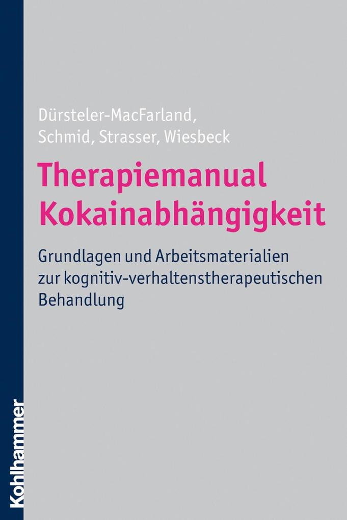 Therapiemanual Kokainabhängigkeit als eBook epub