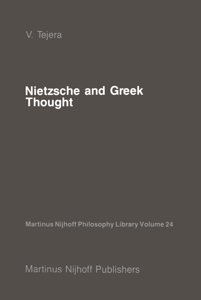 Nietzsche and Greek Thought als Buch (gebunden)