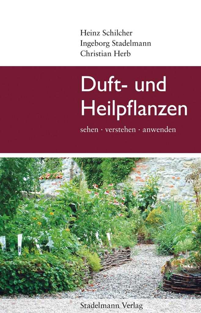 Duft- und Heilpflanzen als eBook epub