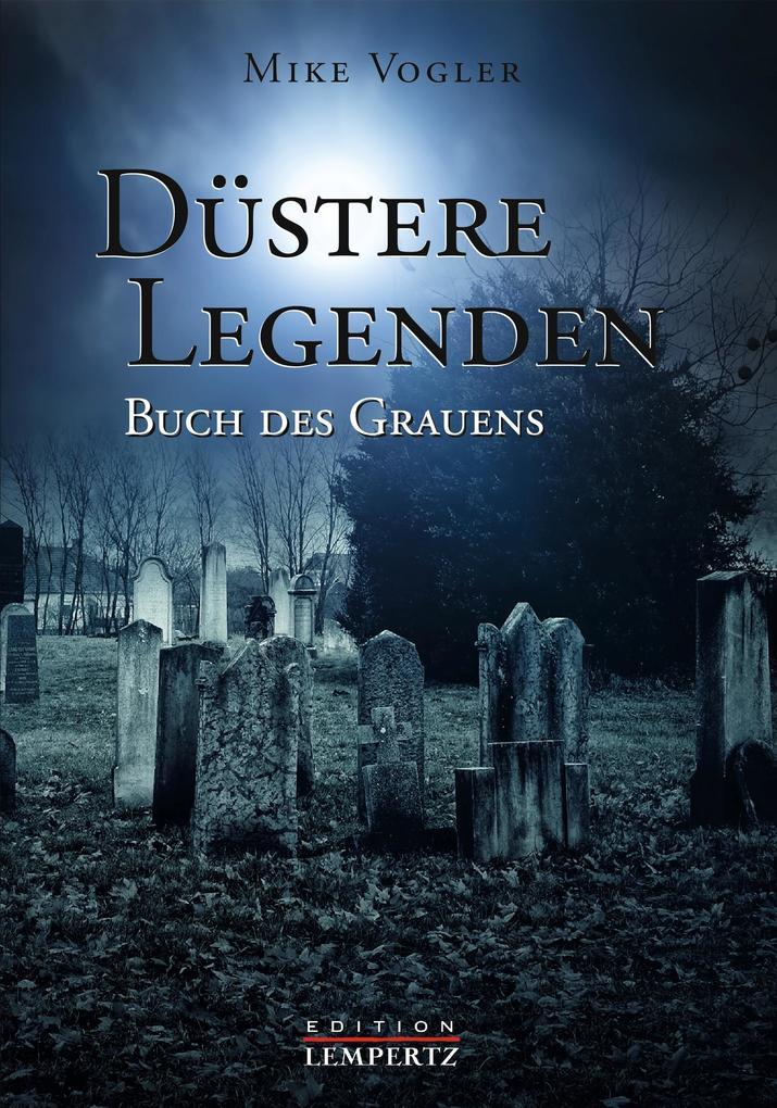 Düstere Legenden als eBook epub