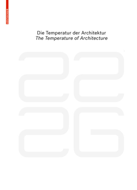 be 2226 Die Temperatur der Architektur / The Temperature of Architecture als Buch (gebunden)