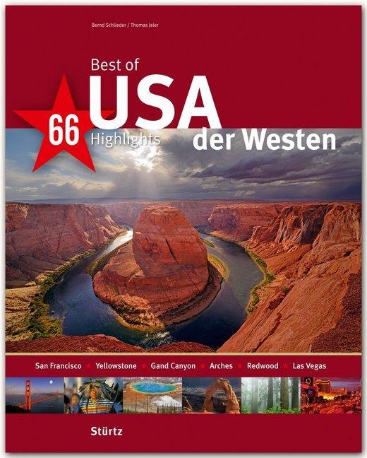 Best of USA - Der Westen - 66 Highlights als Buch
