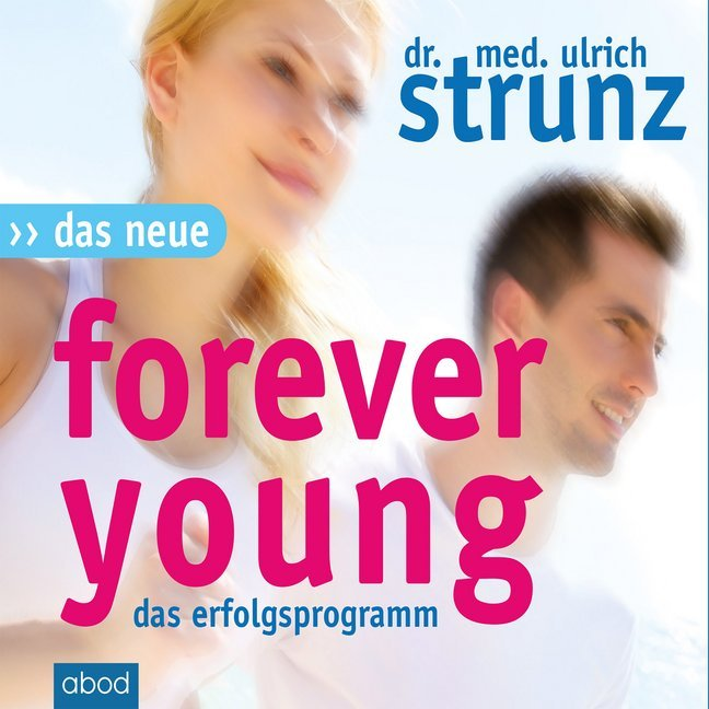Das Neue Forever Young als Hörbuch CD