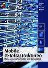 Mobile IT-Infrastrukturen (mitp Professional)