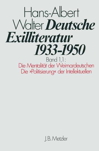 Die Vorgeschichte des Exils und seine erste Phase. Die Mentalität der Weimardeutschen als Buch (gebunden)