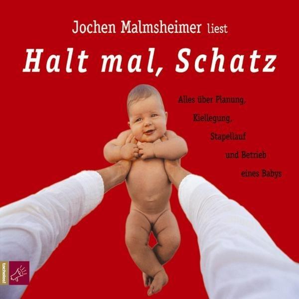 Halt mal, Schatz. 2 CDs als Hörbuch CD