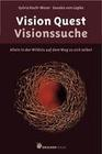 Vision Quest - Visionsuche