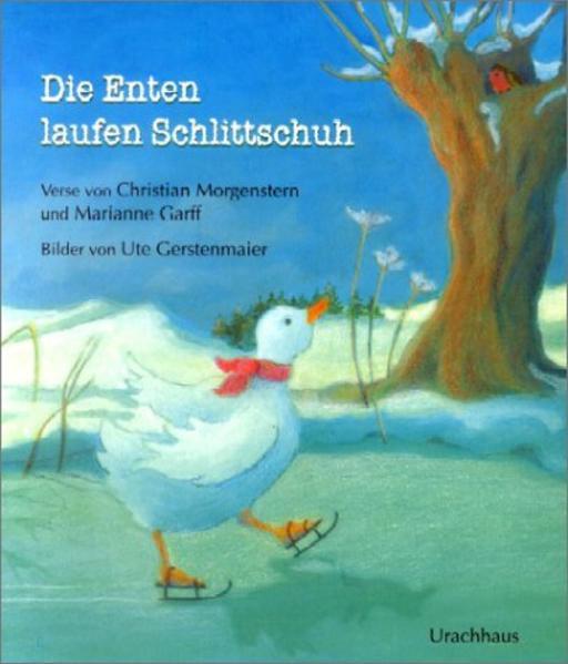 Die Enten laufen Schlittschuh als Buch (gebunden)