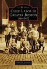 Child Labor in Greater Boston