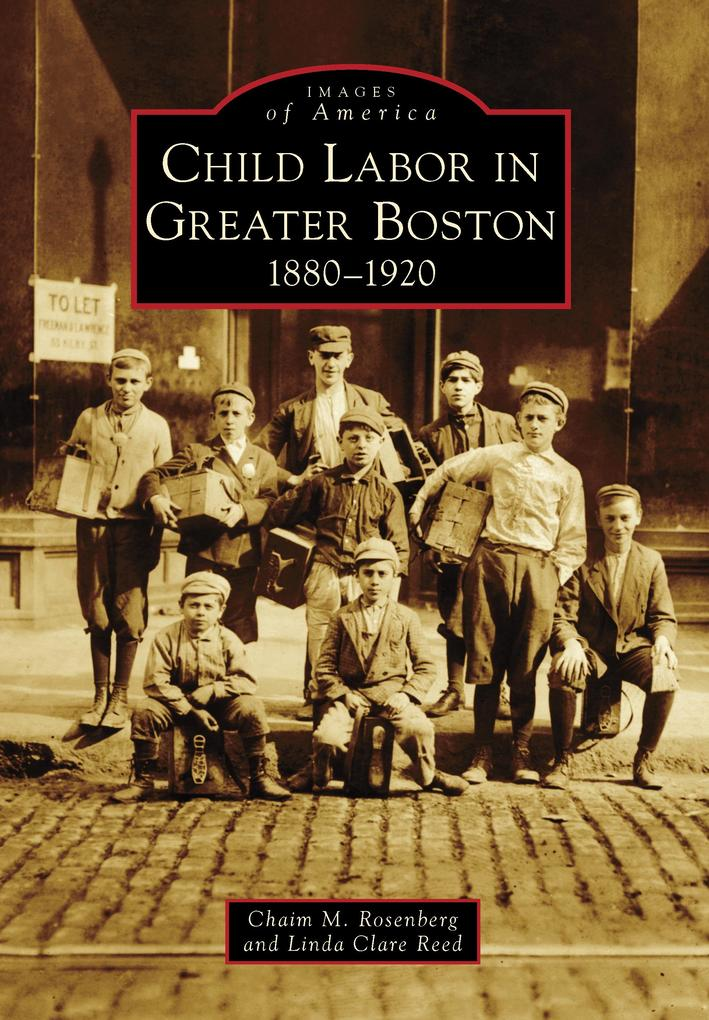 Child Labor in Greater Boston als eBook epub