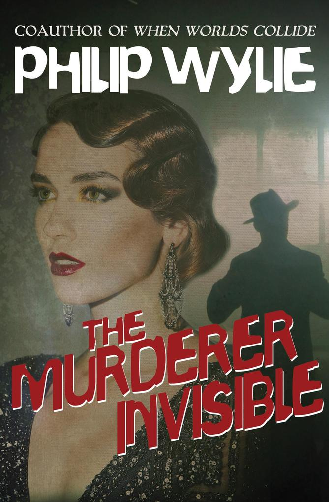 The Murderer Invisible als eBook epub