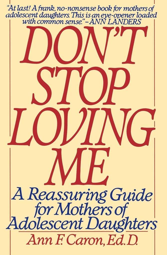 Don't Stop Loving Me als Buch (kartoniert)