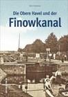Die Obere Havel und der Finowkanal