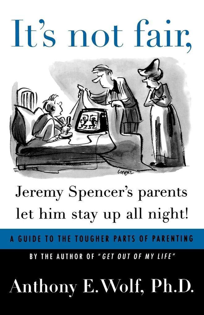 It's Not Fair, Jeremy Spencer's Parents Let Him Stay Up All Night! als Taschenbuch