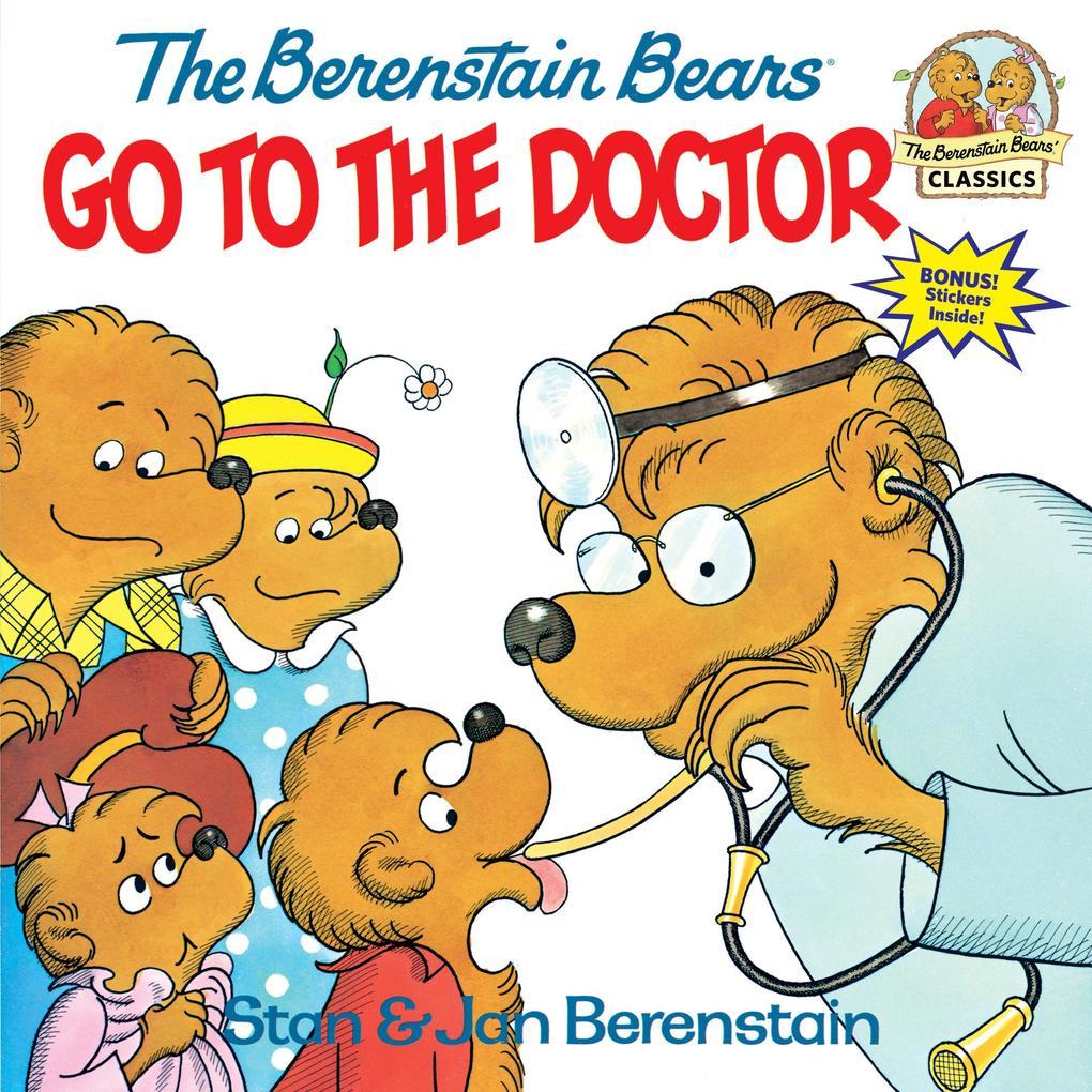 Berenstain Bears Go To The Doctor als Taschenbuch