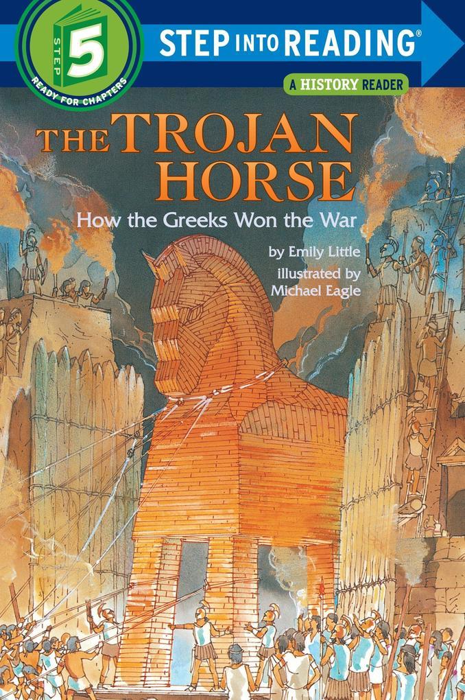 The Trojan Horse: How the Greeks Won the War als Taschenbuch