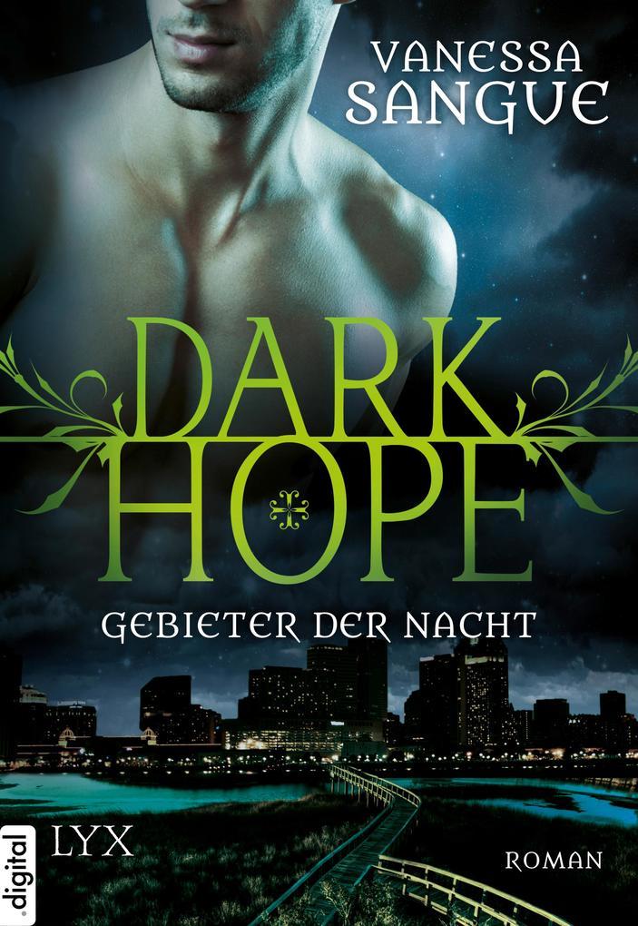 Dark Hope 01 - Gebieter der Nacht als eBook epub