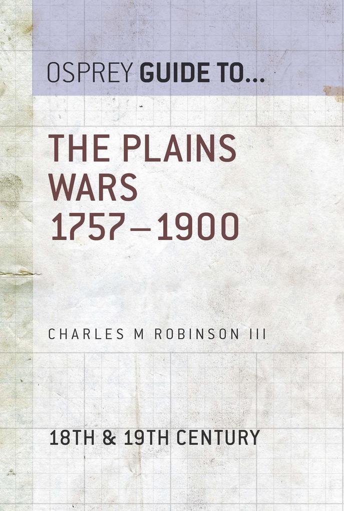 The Plains Wars 1757-1900 als eBook epub