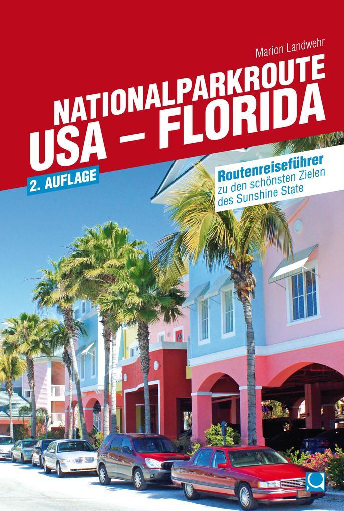 Nationalparkroute USA - Florida als eBook