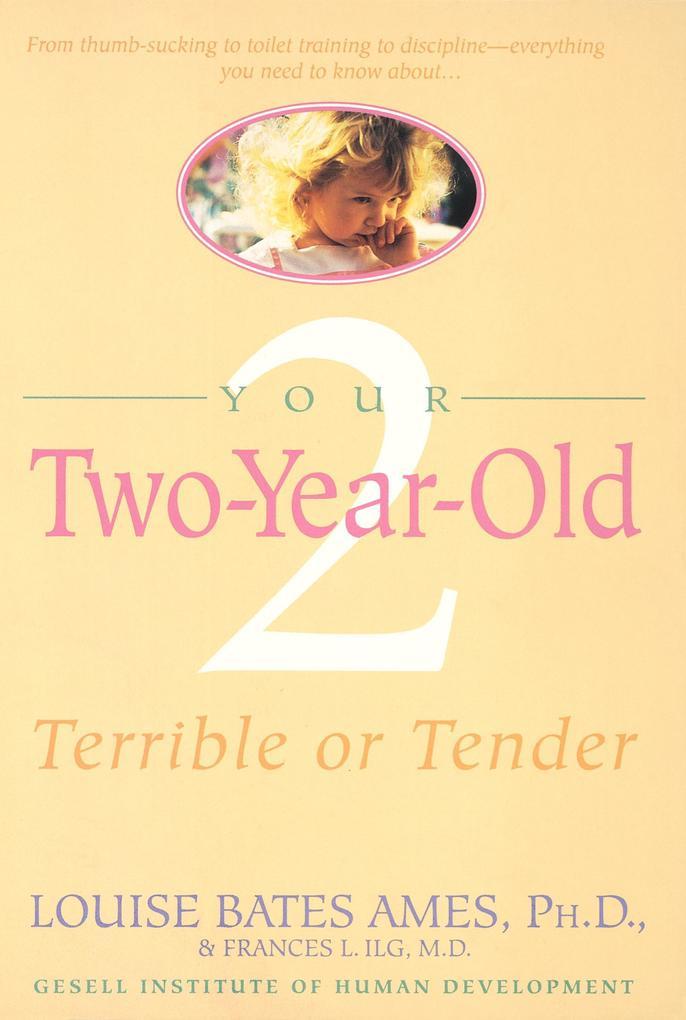 Your Two Year Old als Taschenbuch