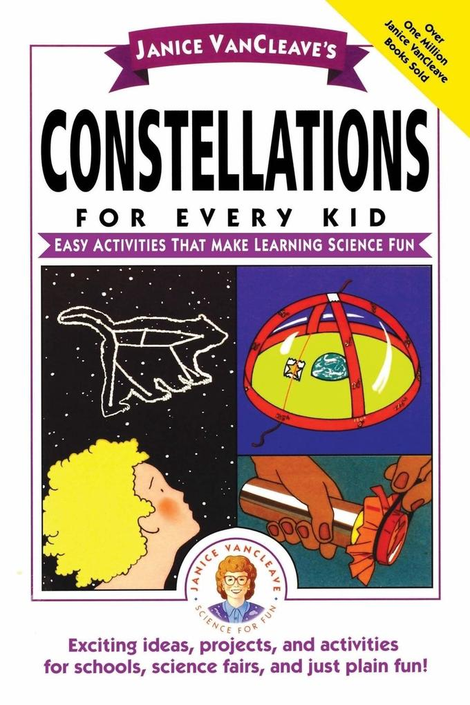 Janice VanCleave's Constellations for Every Kid als Taschenbuch