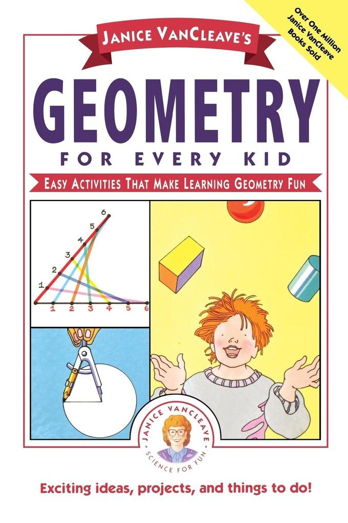 Janice VanCleave's Geometry for Every Kid als Taschenbuch