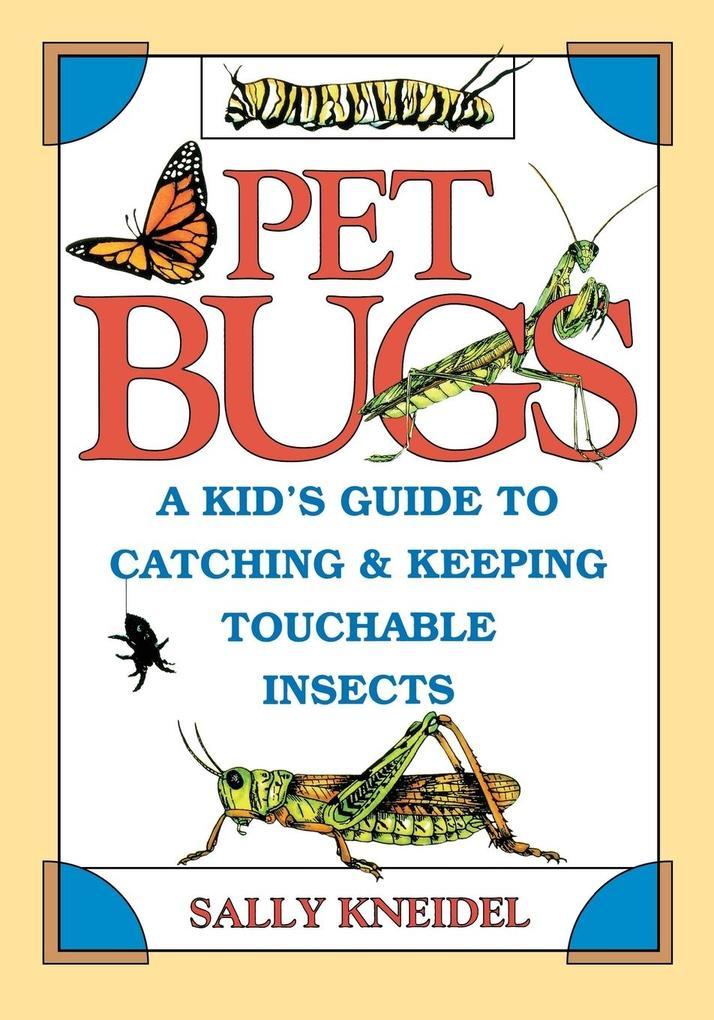 Pet Bugs als Taschenbuch