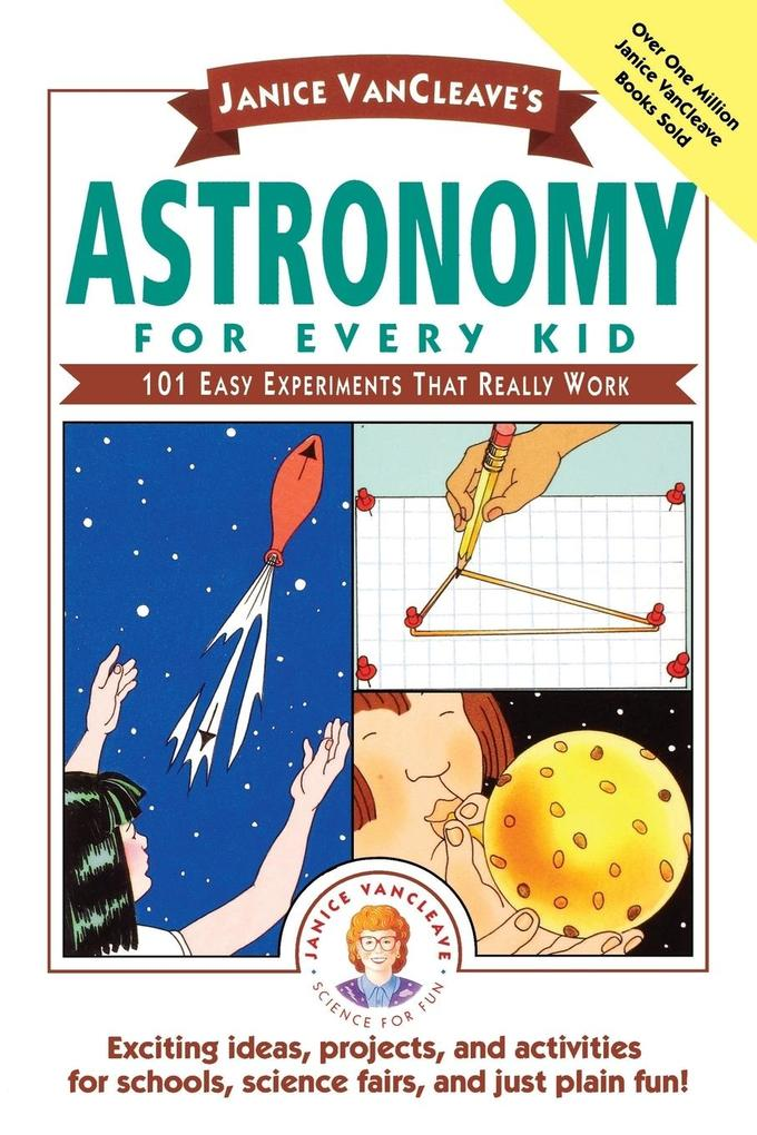Janice VanCleave's Astronomy for Every Kid als Taschenbuch