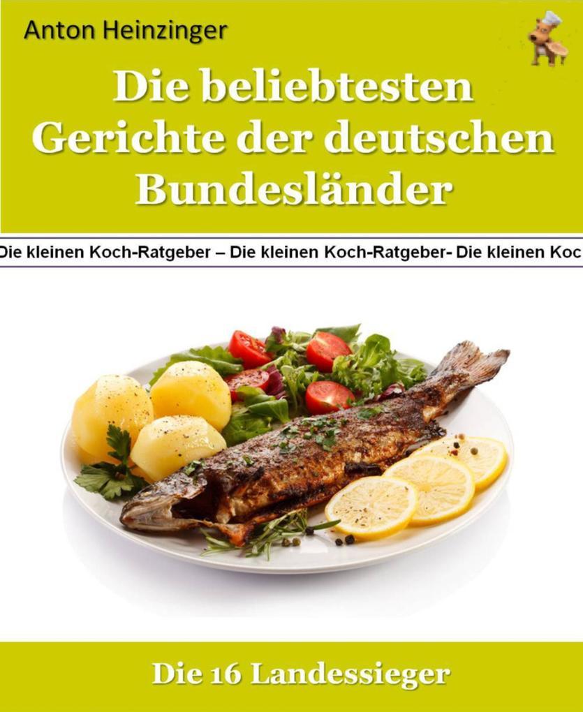 Die beliebtesten Gerichte der deutschen Bundesländer als eBook epub