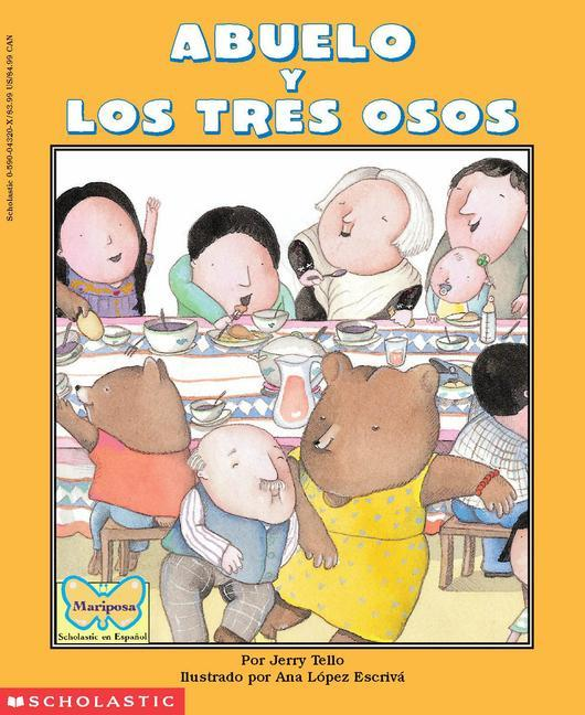 Abuelo y Los Tres Osos / Abuelo and the Three Bears als Taschenbuch