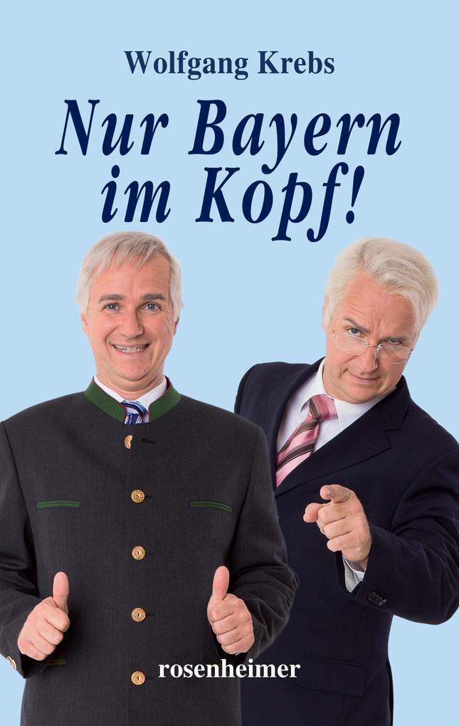 Nur Bayern im Kopf als eBook