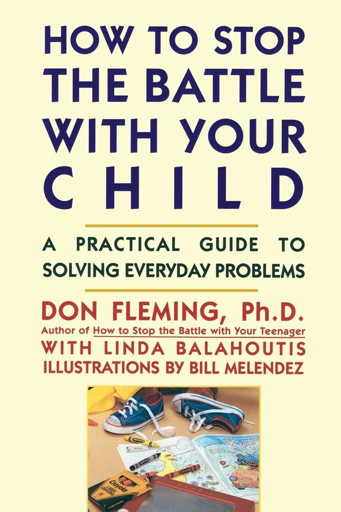 How to Stop the Battle with Your Child als Taschenbuch