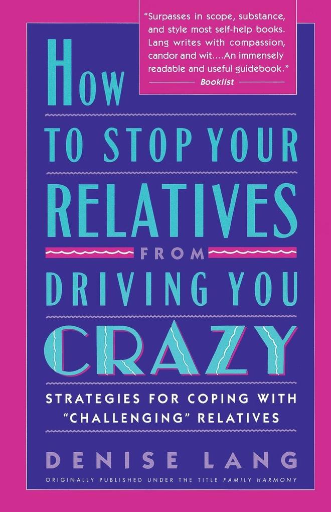 How to Stop Your Relatives from Driving You Crazy als Taschenbuch