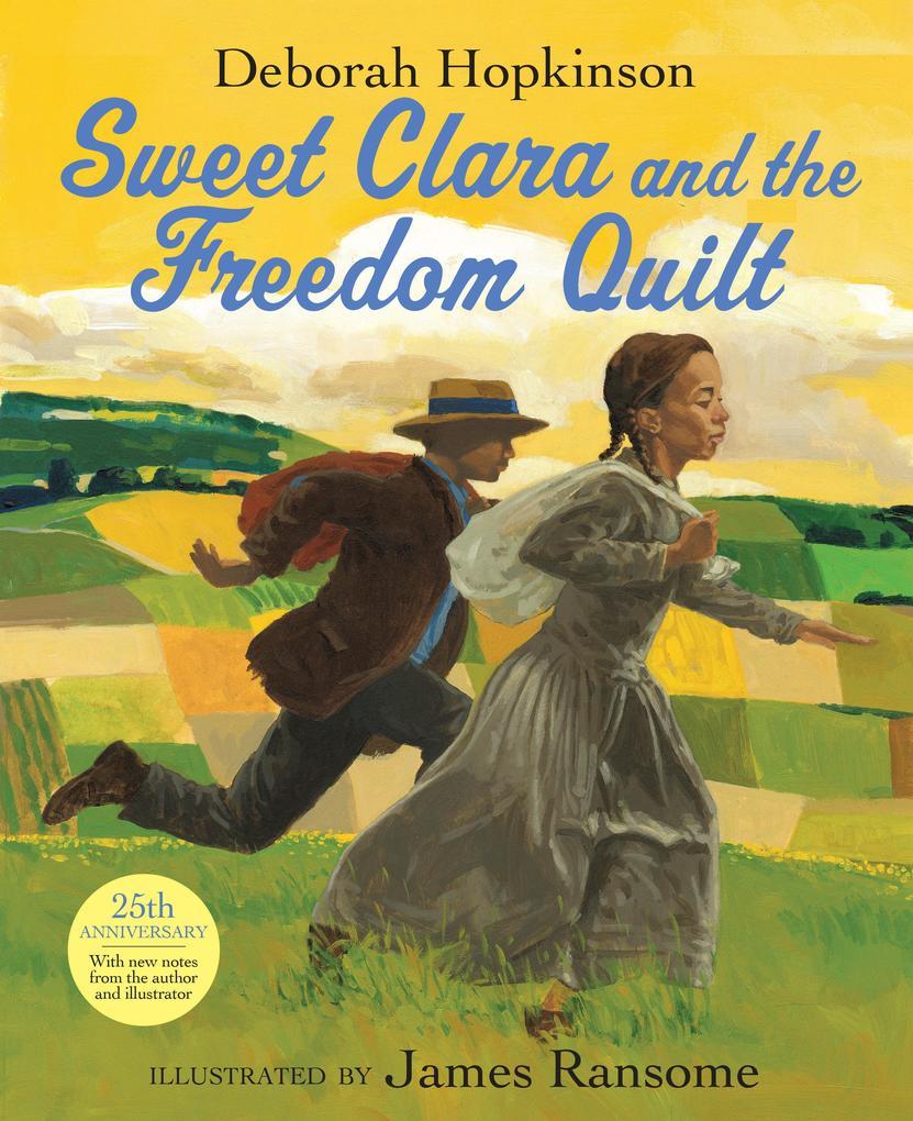 Sweet Clara and the Freedom Quilt als Buch (gebunden)