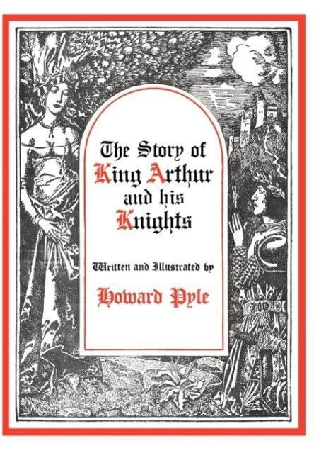 The Story of King Arthur and His Knights als Buch (gebunden)
