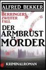 Berringers zweiter Fall - Der Armbrustmörder