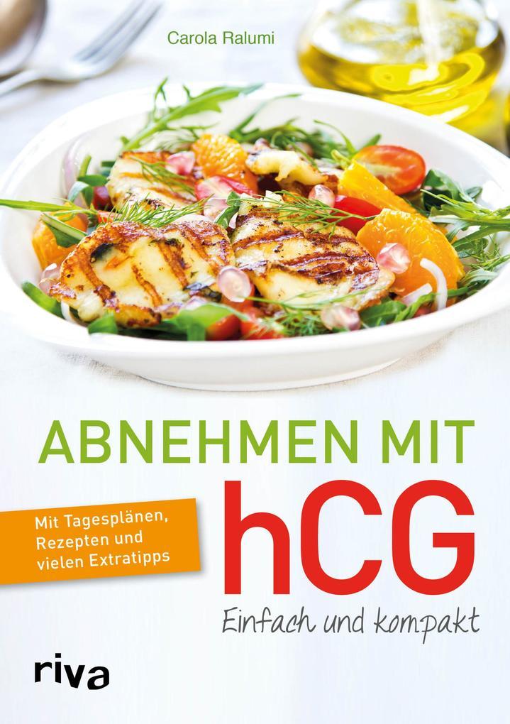 Abnehmen mit hCG - einfach und kompakt als Buch (gebunden)